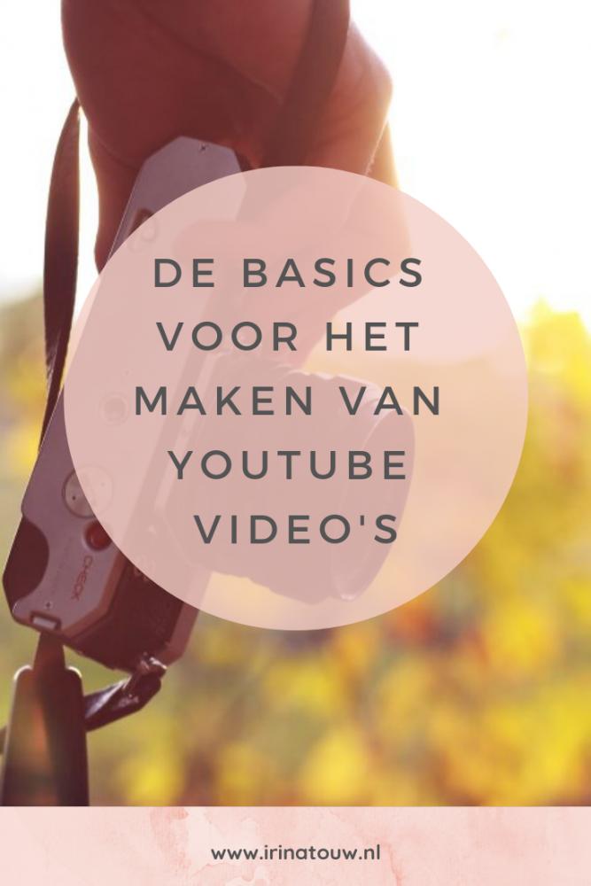 Blogtips #17 - De basics voor het maken van YouTube video's