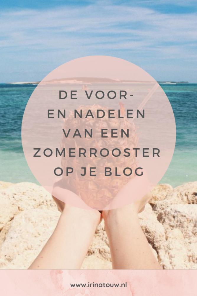 Blogtips #21 - De voor- en nadelen van een zomerrooster