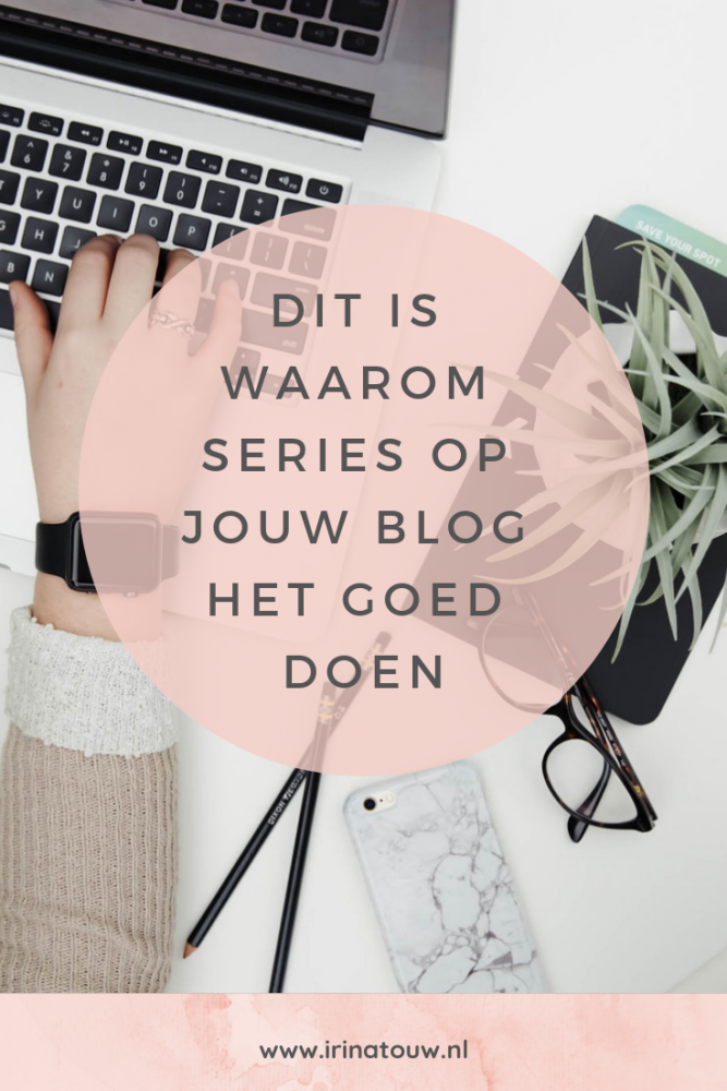 Blogtips #31 - Waarom series het zo goed doen op een blog