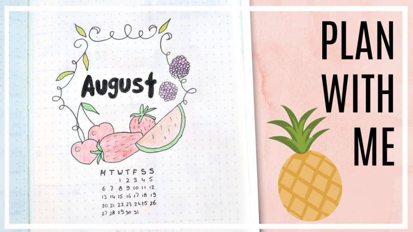 Bullet journal - augustus 2018 // fruit thema