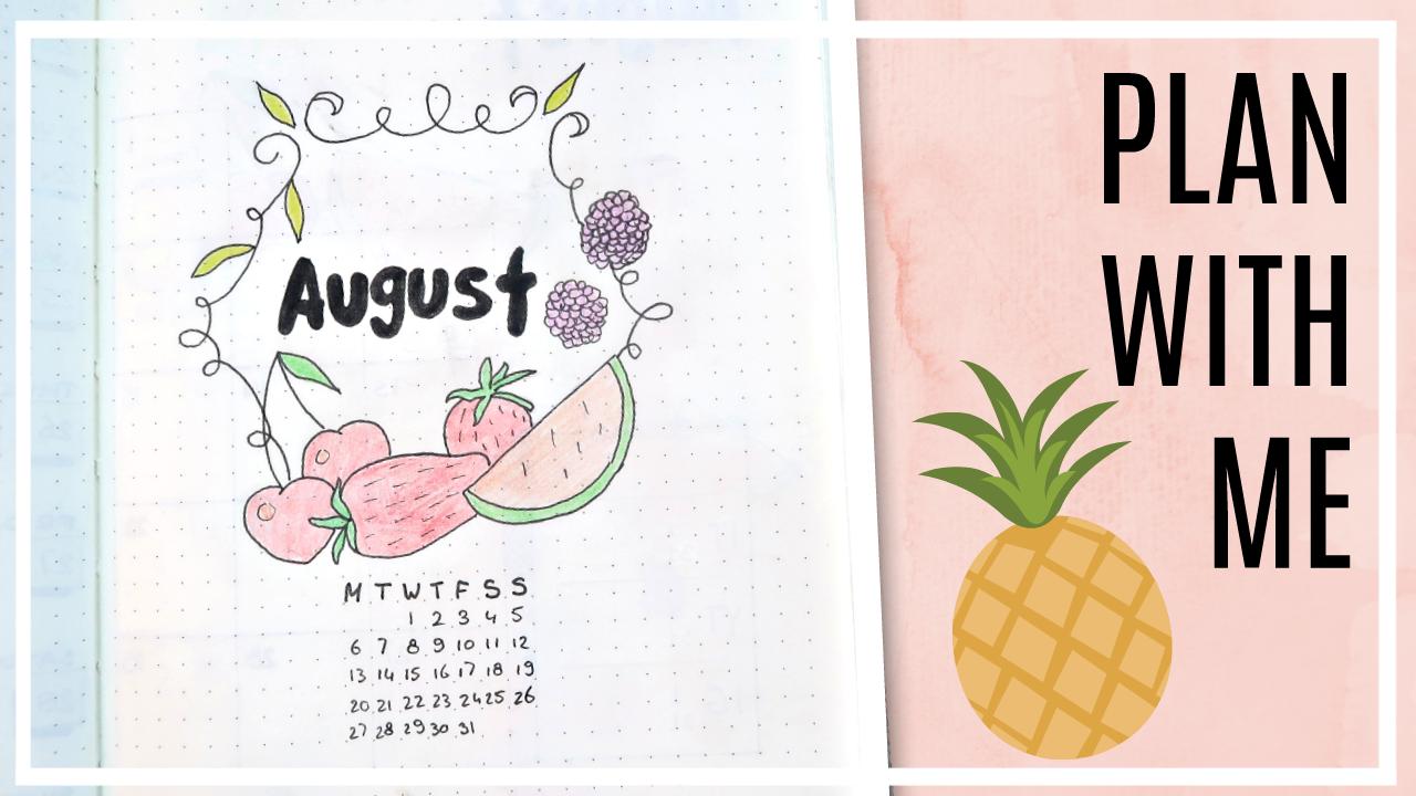 Bullet journal - augustus 2018 // fruit thema