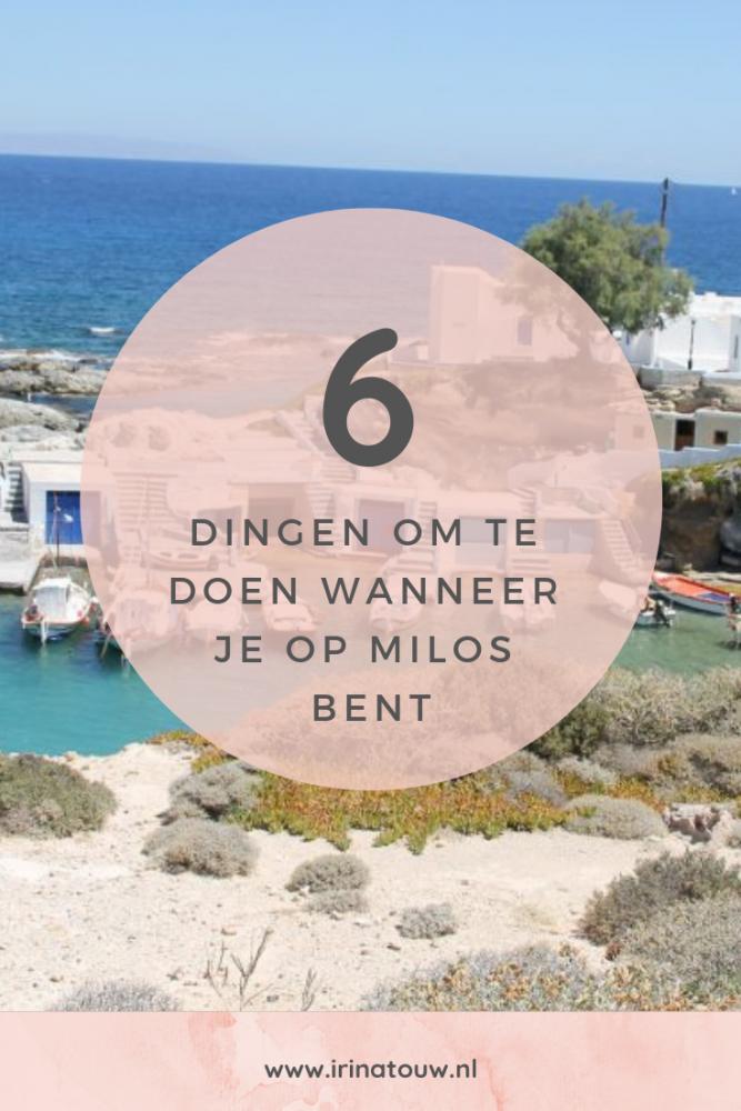 6 Dingen om te doen wanneer je op Milos bent