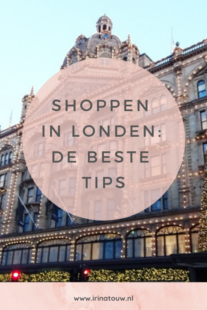 Shoppen in Londen: de beste tips