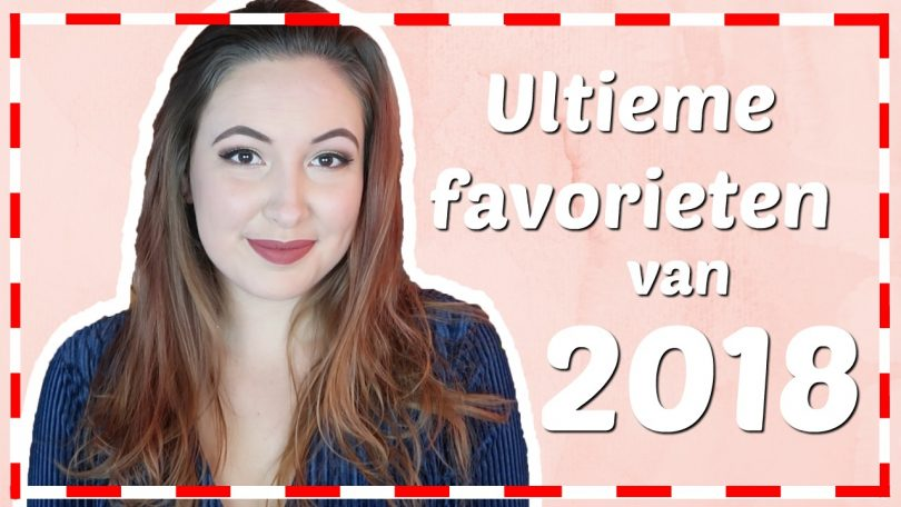 Beauty, fashion & lifestyle favorieten van 2018