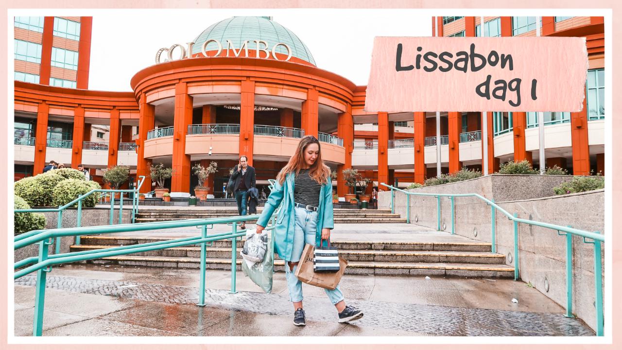 Shoppen in een mega winkelcentrum // Lissabon dag 1